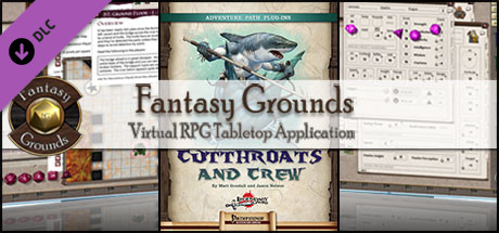 Fantasy Grounds - Cutthroats and Crew (PFRPG)