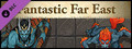 Fantasy Grounds - Fantastic Far East (Token Pack)