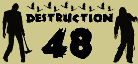 Destruction 48