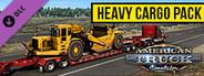 American Truck Simulator - Heavy Cargo Pack