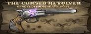 The Cursed Revolver