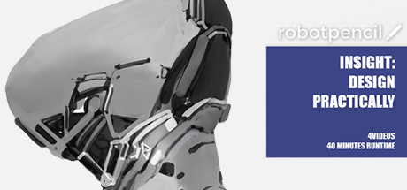 Robotpencil Presents: Insight: Design Practically