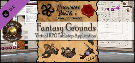 Fantasy Grounds - Ddraig Goch's Tyranny 5 (Token Pack)
