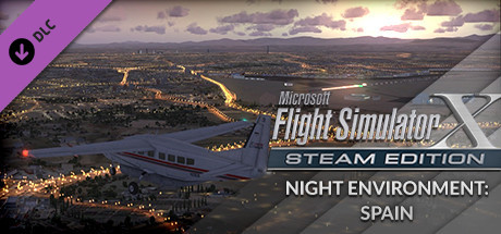 FSX Steam Edition: Night Environment Spain Add-On