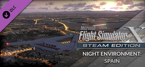 FSX Steam Edition: Night Environment: Spain Add-On