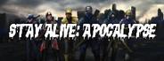 Stay Alive: Apocalypse
