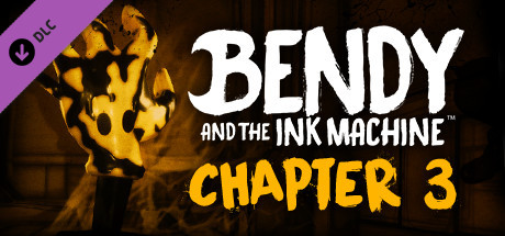 Bendy and the Ink Machine Chapter Three