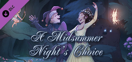 A Midsummer Night's Choice - Commentary Track