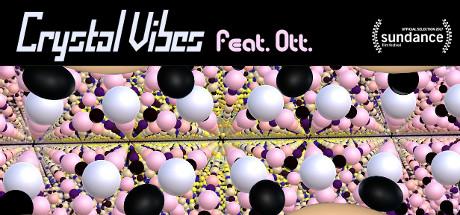 Crystal Vibes feat. Ott.