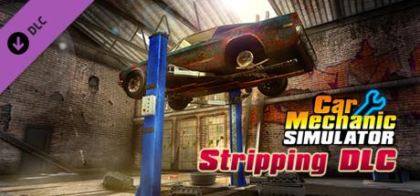 Car Mechanic Simulator 2015 - Car Stripping