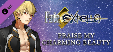 Fate/EXTELLA - Praise My Charming Beauty