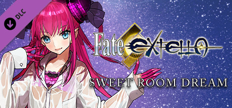 Fate/EXTELLA - Sweet Room Dream