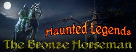 Haunted Legends: The Bronze Horseman Collector's Edition - 闹鬼传说 2:青铜骑士 收藏版