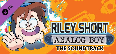 Riley Short: Analog Boy - Episode 1 Soundtrack
