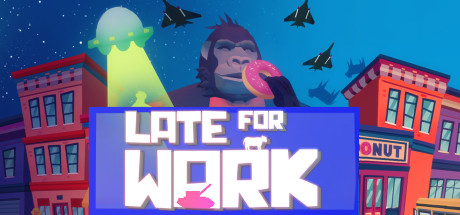 Late For Work on Steam