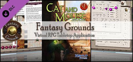 Fantasy Grounds - Cat & Mouse (5E)