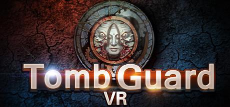 Tomb Guard VR