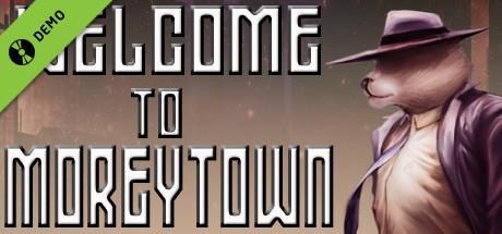 Welcome to Moreytown Demo