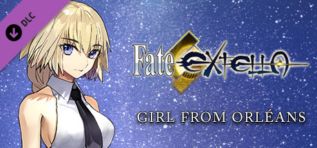Fate/EXTELLA - Girl from Orléans