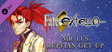 Fate/EXTELLA - Mr. Li's Ruffian Get-Up