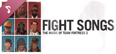 Fight Songs: The Music Of Team Fortress 2 on Steam