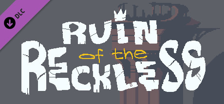 Ruin of the Reckless - Collectors Edition Art Pack