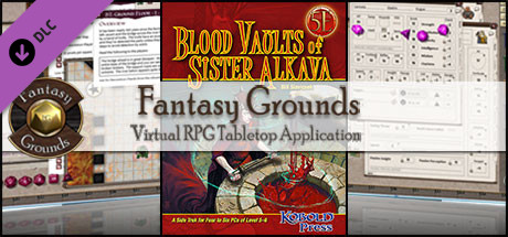 Fantasy Grounds - Blood Vaults of Sister Alkava (5E)