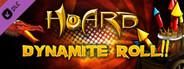 HOARD: Dynamite Roll