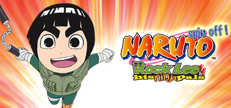 Naruto Spin-Off: Rock Lee & His Ninja Pals on Steam
