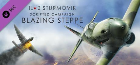 IL-2 Sturmovik: Blazing Steppe