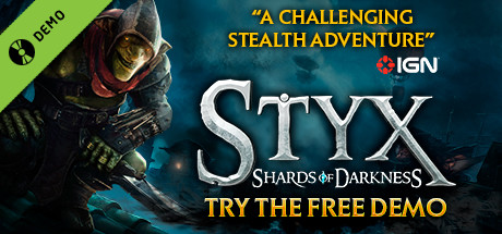 Styx: Shards of Darkness Demo