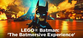 LEGO® Batman 'The Batmersive Experience'