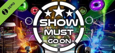 SHOW MUST GO ON Demo