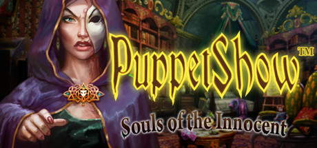 PuppetShow™: Souls of the Innocent Collector's Edition