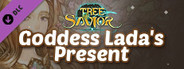 Tree of Savior - Goddess Lada's Present
