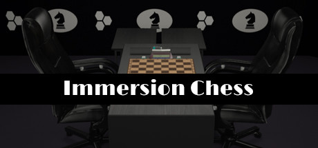 Immersion Chess on Steam