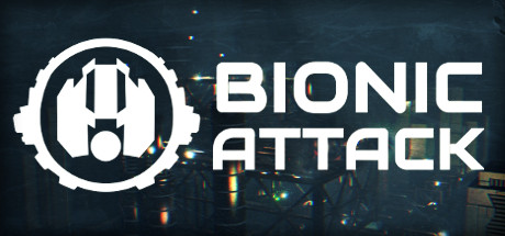 Bionic Attack