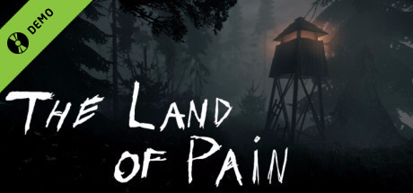 The Land of Pain Demo