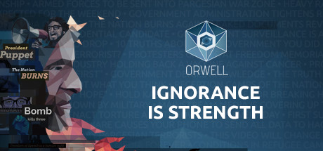Teaser image for Orwell: Ignorance is Strength