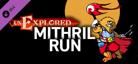 Unexplored Mithril Run