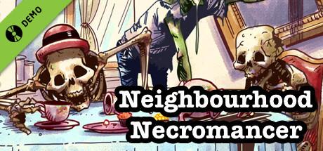 Neighbourhood Necromancer Demo