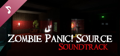 Zombie Panic! Source Official Soundtrack