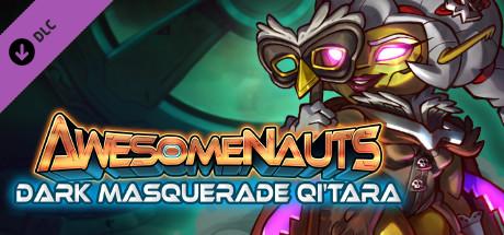Awesomenauts - Dark Masquerade Qi'Tara Skin