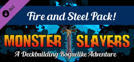 Monster Slayers - Fire and Steel Expansion