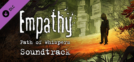 Empathy: Path of Whispers - Original soundtrack