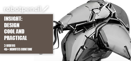 Robotpencil Presents: Insight: Design Cool and Practical