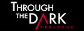 Through The Dark: Prologue-game