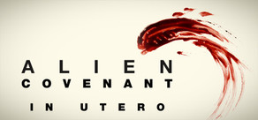 Alien Covenant In Utero On Steam