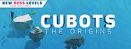 CUBOTS - The Origins