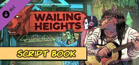 Wailing Heights - Script Book
